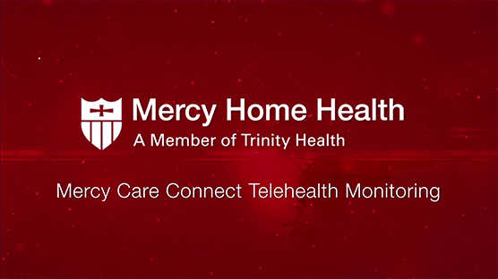 Mercy Home Health Video Series