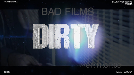 DIRTY Film Title Sequence
